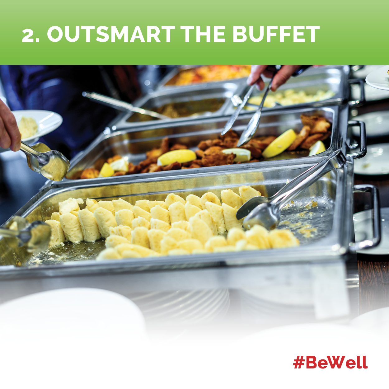 2. Outsmart the Buffet